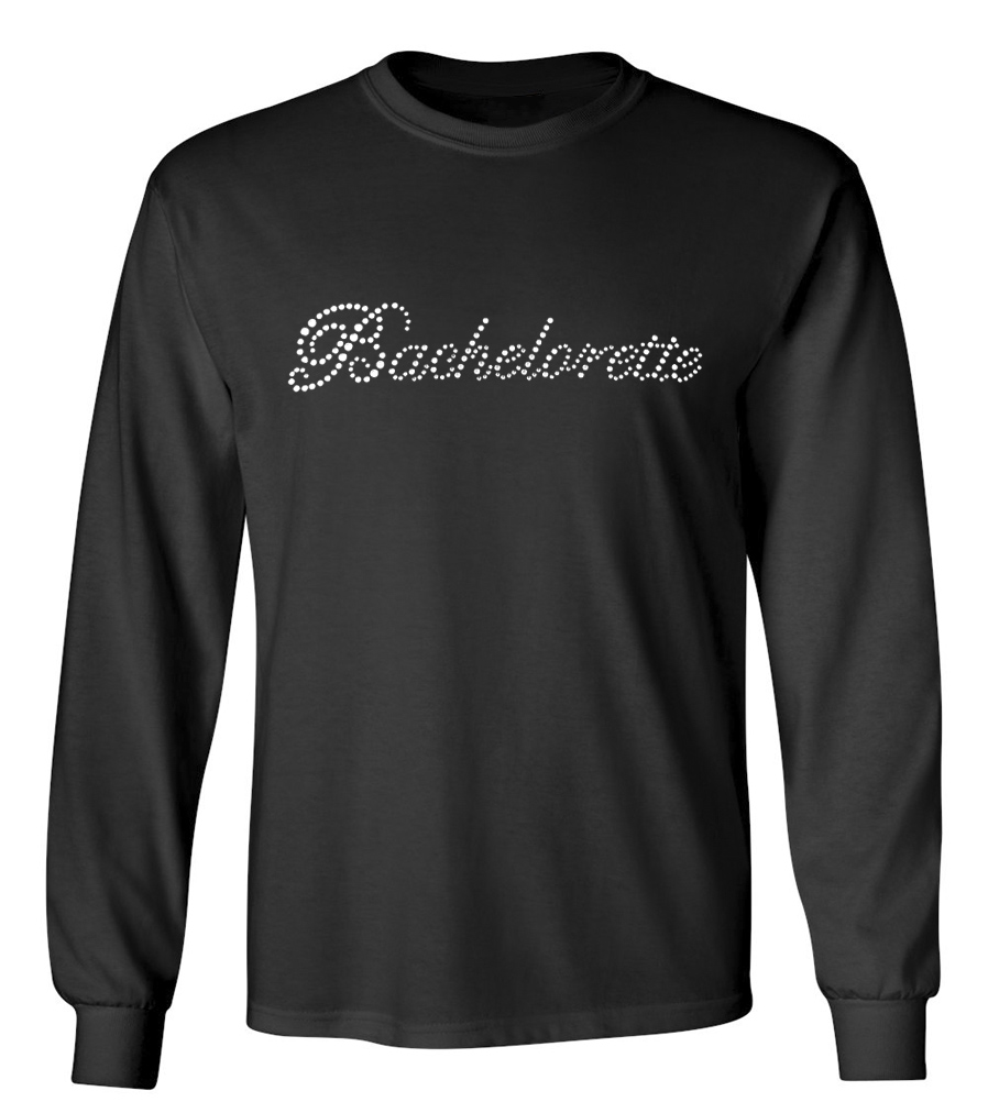 Bachelorette Rhinestones Wedding Long Sleeve T-Shirt