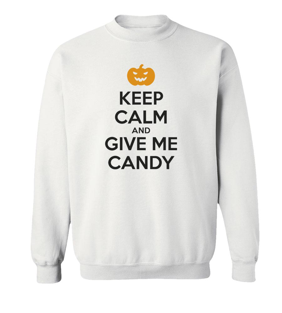 Halloween Pumpkin Keep Calm And Give Me Candy   Crew Neck Sweatshirt