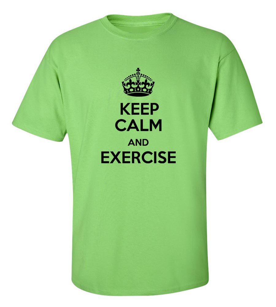 Keep Calm and Exercise Funny T Shirt