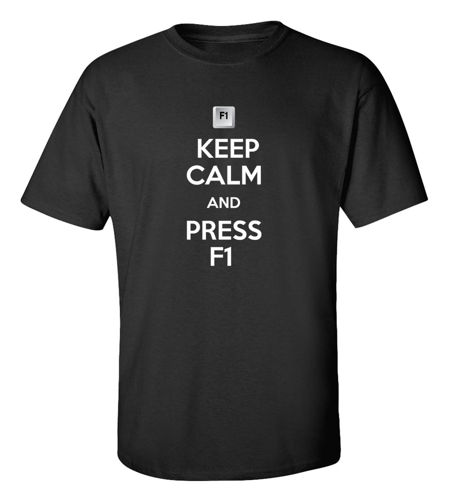 Keep Calm And Press F1 Funny T Shirt