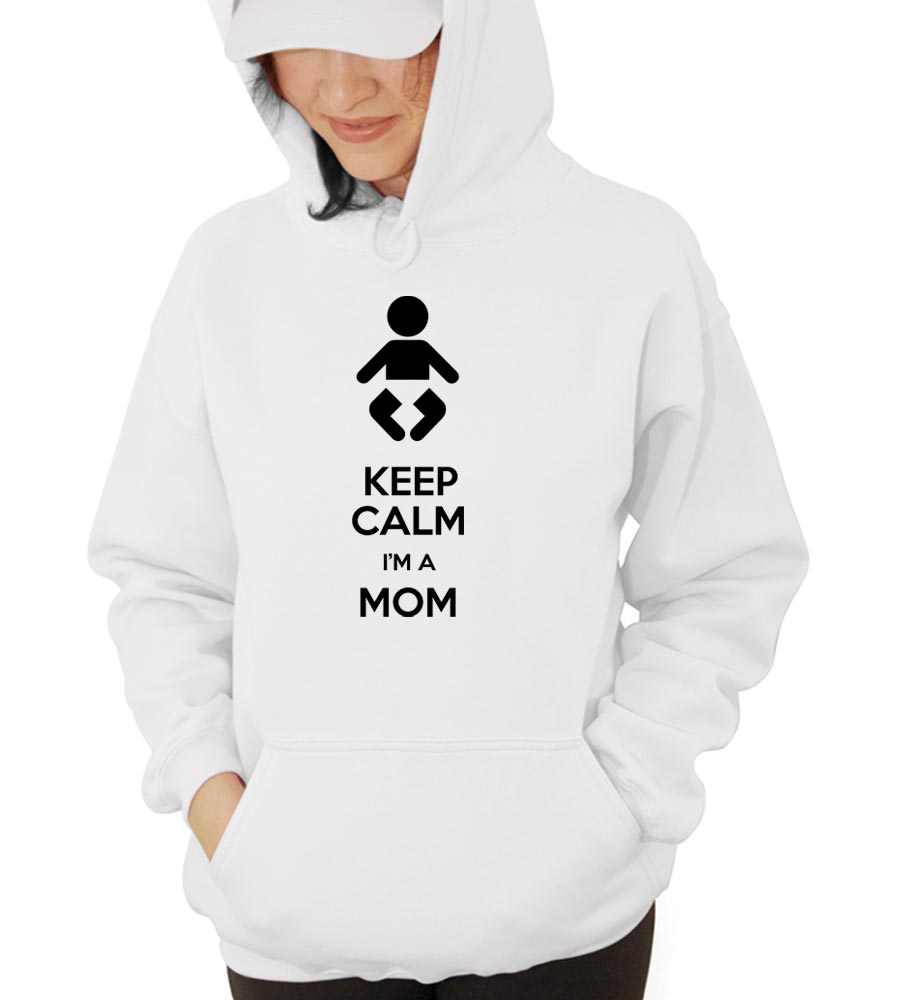 Keep Calm I'm A Mom Hooded Sweatshirt