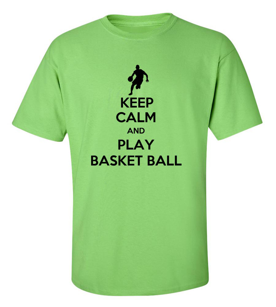 Keep Calm and Play Basketball Funny T Shirt